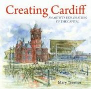 Creating Cardiff - An Artist's Exploration of the Capital